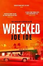Wrecked by Joe Ide (author)