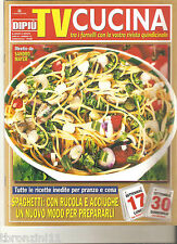 DI PIù TV CUCINA - N.13 - ANNO III - 17 SETTEMBRE