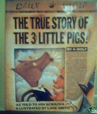 The True Story of the 3 Little Pigs by Jon Scieszka ...