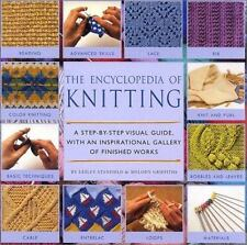 Encyclopedia of Knitting Techniques : A Step-by-Step Visual Guide, with an Inspi