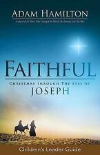 Faithful Children's Leader Guide: Christmas Through the Eyes of Joseph (Paperbac