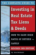 THE COMPLETE GUIDE TO INVESTING IN REAL ESTATE TAX LIENS & DEEDS - NORTHCOTT, AL
