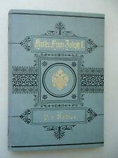 Kaiser Franz Joseph I. im Liede Zur fünfzigjährigen Feier Seiner Regierung