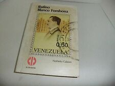 Rufino Blanco Fombona Venezuela por Norberto Galasso