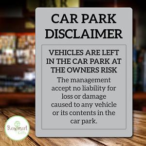 Car Park Disclaimer Sign Car Park No Liability Notice Park at Own Risk Sign