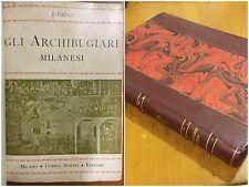 14) GLI ARCHIBUGIARI MILANESI. Gelli Hoepli 1905 edizione di 200 copie