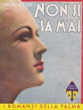 Vicky Baum, Non si sa mai, I romanzi della palma, Mondadori, 1936, romanzo rosa