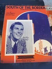 Vtg Sheet Music: South of the Border, Bob Allen 1939