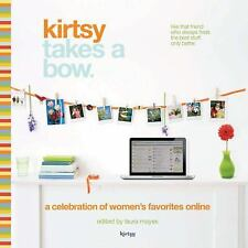 NEW - Kirsty Takes a Bow: A Celebration of Women's Online Favorites