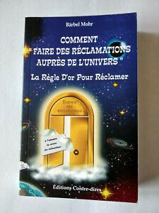 Livre Comment faire des réclamations auprès de l'univers neuf