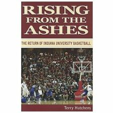 Rising From the Ashes: The Return of Indiana University Basketball, Foreword by