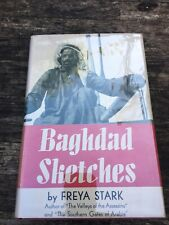 Baghdad Sketches, Signed By Freya Stark.1st/1st 1938