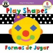 Begin Smart™ Play Shapes/Formas de Jugar (English and Spanish Edition)
