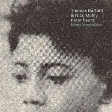 Thomas Bartlett And Nico Muhly - Peter Pears: Balinese Ceremonial Music (NEW CD)
