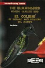 El Colibri/the Hummingbird: El Pajaro Mas Pequeno Del Mundo (Campeones del Mundo