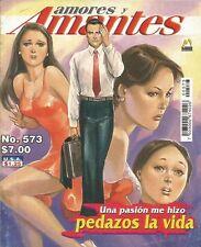 AMORES Y AMANTES MEXICAN COMIC #573 MEXICO SPANISH HISTORIETA 2005 ROMANCE