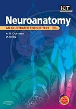 Neuroanatomy: An Illustrated Colour Text with STUDENT CONSULT Access-ExLibrary