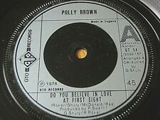 """POLLY BROWN - DO YOU BELIEVE IN LOVE AT FIRST SIGHT  7"""" VINYL"""