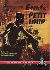 EO MICHEL GOURLIER + MAURICE VAUTHIER + BELLE DÉDICACE : ÉCOUTE, PETIT LOUP ...