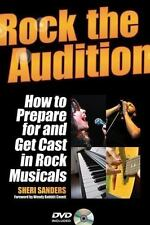 Rock the Audition - How to Prepare for and Get Cast in Rock Musicals