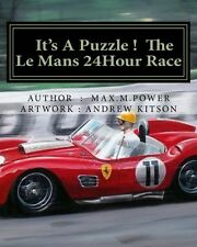 It's A Puzzle. The Le Mans 24 Hour Race, Great Cars, Full of Facts, Figure, Fun