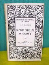 Pepe LO STATO GHIBELLINO DI FEDERICO II Biblioteca cultura moderna Laterza 1951