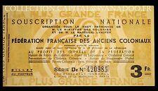 Souscription Nationale Fédération Française des Anciens Coloniaux Billet de 3 Fr