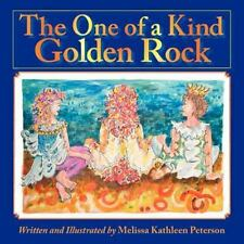 The One of a Kind Golden Rock by Melissa Peterson (2012, Paperback, Large Type)