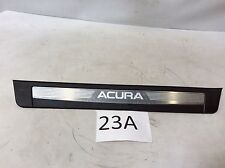 09-14 ACURA TL FRONT RIGHT SCUFF STEP KICKING COVER TRIM PLATE PANEL OEM D 23A