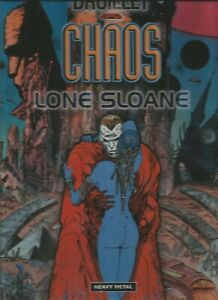 Chaos - Lone Sloan by Philippe Druillet (Hardcover 2000)