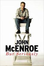 Pero en serio: an Autobiography   John McEnroe