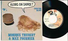 """MONIQUE THUBERT MAX FOURNIER 45TOURS EP 7"""" FRANCE ALORS ON DANSE COCKTAIL BLUES"""