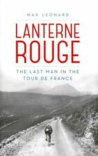 Lanterne Rouge: The Last Man in the Tour de France, Leonard, Max, Very Good cond
