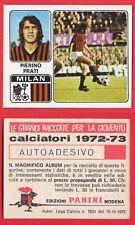 FIGURINA CALCIATORI PANINI 1972/73 - NUOVA - N.214 PRATI - MILAN