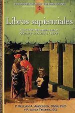 Libros Sapienciales: Job, Salmos, Proverbios, Qohelet, Cantar de Los Cantares y