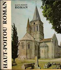 EDITIONS ZODIAQUE. HAUT-POITOU ROMAN. RAYMOND OURSEL. 1984