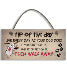 TIP OF THE DAY Sign Live every day as your dog does Plastic Wall Plaque #1125