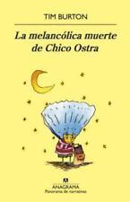 LA MELANCOLICA MUERTE DE CHICO OSTRA / THE MELANCHOLY DEATH OF OYSTER BOY - BURT