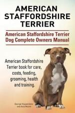 American Staffordshire Terrier. American Staffordshire Terrier Dog Complete O.