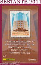 TESSERA FILATELICA FRANCOBOLLO CONFEDILIZIA PRIMI NUCLEI ISTITUTIVI 2003 E47