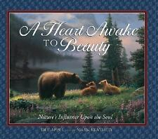A Heart Awake to Beauty: Nature's Influence Upon the Soul, Appel, Dee, 158860025