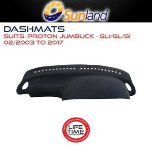 Sunland Dashmat Fits Proton Jumbuck GLi GL Si 02/2003-2017 All Models Cover Mat