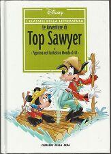 DISNEY I CLASSICI DELLA LETTERATURA n.  7: Le avventure di Top Sawyer