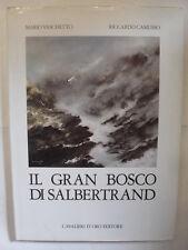 AAVV - GRAN BOSCO DI SALBERTRAND - EDIZIONE CAVALIERI D'ORO