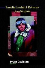 Amelia Earhart Returns from Saipan 3rd Edition