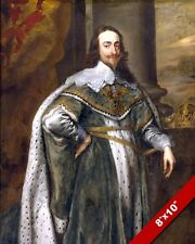 KING CHARLES I OF ENGLAND, IRELAND & SCOTLAND PAINTING REAL CANVAS ART PRINT
