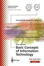 ECDL Module 1: Basic Concepts of Information Technology: The European PC Standa…
