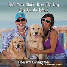 Howard Livingston / - Sell Your Stuff Keep the Dog Live on An Island [New CD]