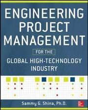 Engineering Project Management for the Global High Technology Industry (Electron