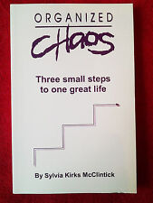 Organized Chaos Paperback Book by Sylvia Kirks McClintick